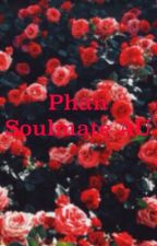 Phan Soulmate AU by speaknowhowell