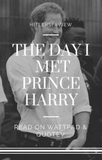 The Day I Met Prince Harry