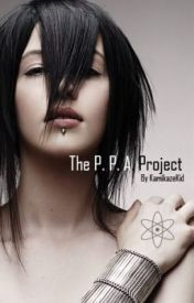 The P. P. A. Project by KamikazeKid