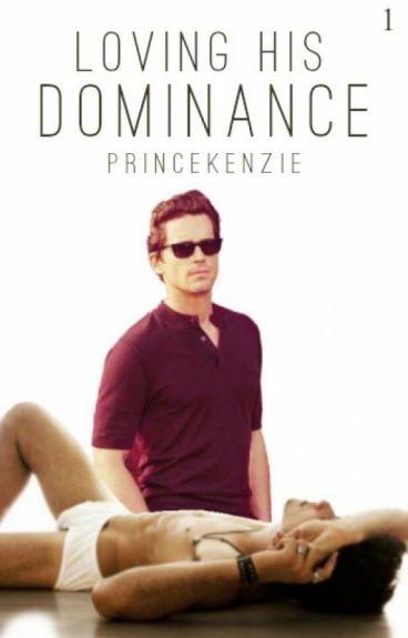 Loving His Dominance