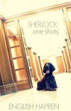 Sherlock One Shots ☂ by everwats