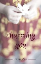 Charming You by ChristaAllan