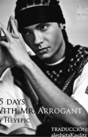 25 Days With Mr. Arrogant en Español