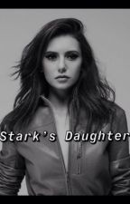 Stark's Daughter by StephandMarc