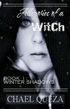 Allegories of a Witch: Winter Shadows by chaiichan