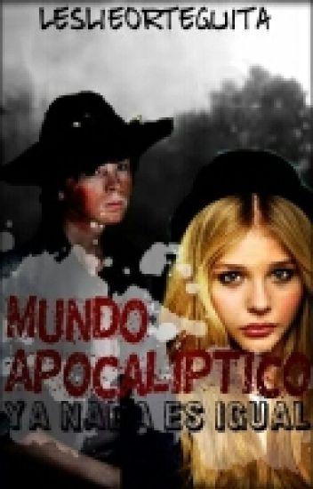 """Mundo Apocalíptico, Ya Nada Es Igual"" 2da Temporada,"