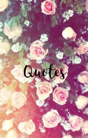 150 Quotes by awkward_hipster13