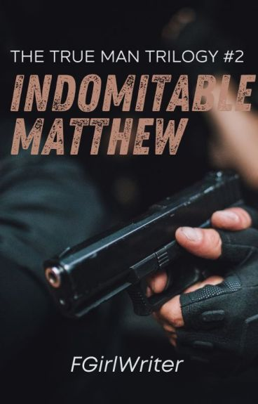Indomitable Matthew (TTM Trilogy 2)