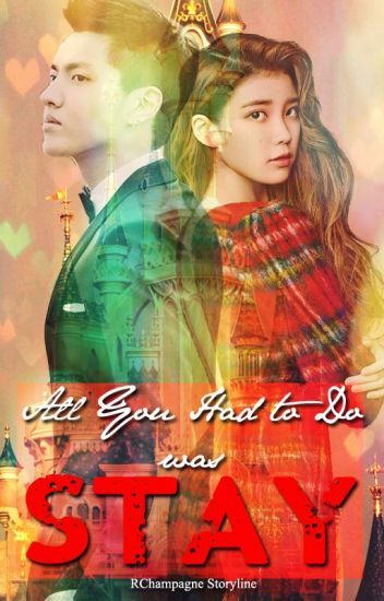 HLLOEL 2: All You Had To Do Was Stay [EXO's Kris FanFiction]