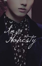 In All Honesty (Ken of Vixx) by kyahongbin