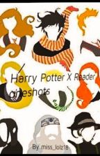 Harry Potter X Reader One-shots by miss_lolz18