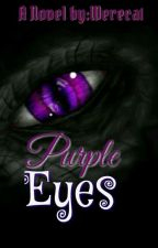 Purple Eyes (editing) by Werecat