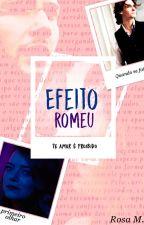 Efeito Romeu - DEGUSTAÇÃO!!! by RosaM303