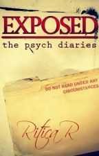 Exposed: The Psych Diaries by Charlotte_Jones