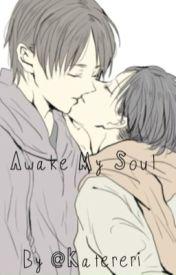 Awake My Soul - Ereri by Katereri