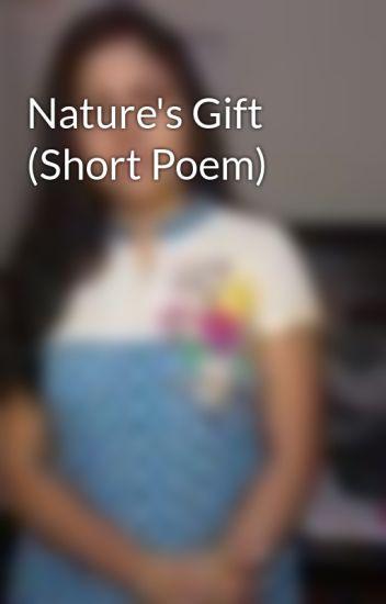 Natures Gift Short Poem Sandhya Seelam Wattpad