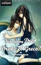 (MDB)Kidnapping Drei Drake El Greco? by CarmelaDawnPineda
