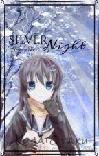 Silver Night {Fairy Tail} by KohaiOtaku