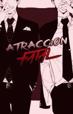 Atracción Fatal (Yaoi/Gay) (AP#2) by sunimi