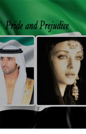 Pride And Prejudices - Chapter 1:Sheikh Hamdan - Wattpad