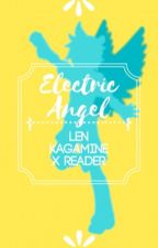 Electric Angel (Kagamine Len X Reader) by curnewha
