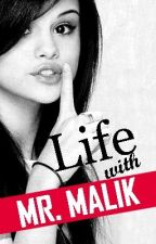 Life With Mr. Malik (ON HOLD) by crackpot