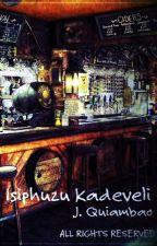 Isiphuzu Kadeveli by JoWakiM