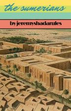 The Sumerians by JeremyShadaRules