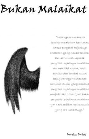 Bukan Malaikat by bukanboneka