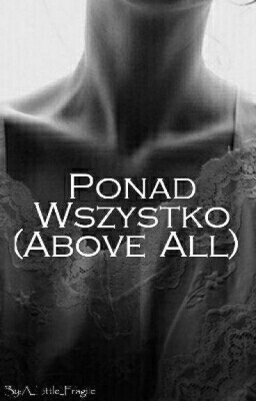 ",,Ponad wszystko"" (Above All)"
