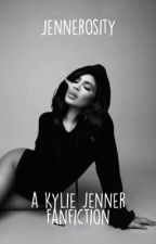 Jennerosity: A Kylie Jenner Fanfiction by jenneralize