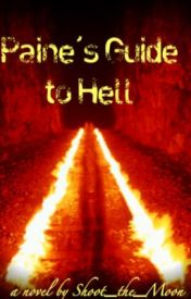 Paine's Guide to Hell by Shoot_the_Moon