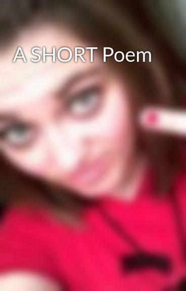 A SHORT Poem by LaWetta