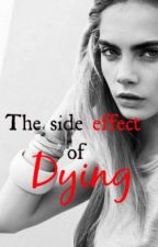 The side effect of dying by skyxniall