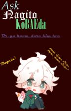 Ask or Dare Nagito Komaeda by -NagitoKomaeda-
