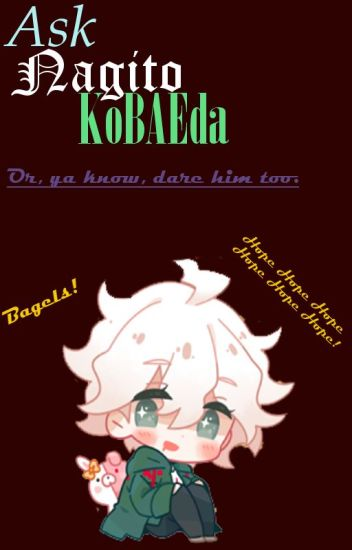 Ask or Dare Nagito Komaeda