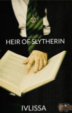 Heir of Slytherin by ivlissa