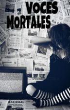 Voces Mortales by Jaque_Robledo