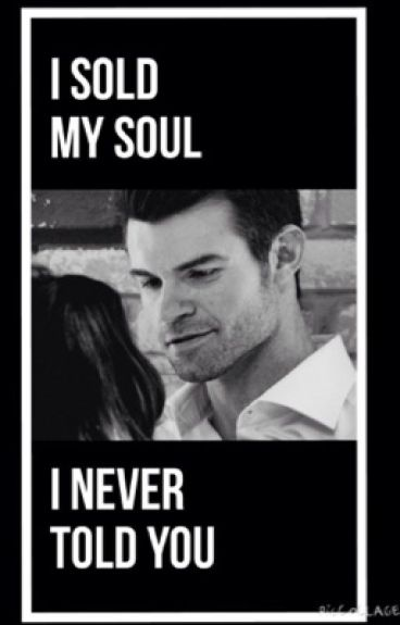 I never told you (Elijah Mikaelson fanfic)