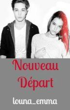 Nouveau Départ by louna_emma