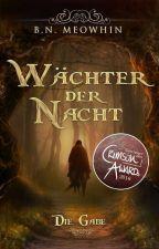 Wächter der Nacht - Die Gabe by Meowhin