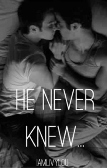 He Never Knew (A Klaine Story)