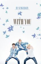 With You - BTS - by sumgyeojin