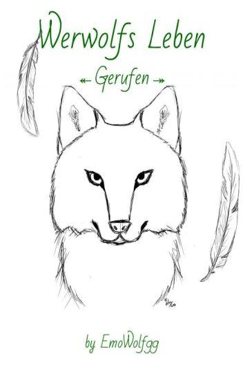 Werwolfs Leben~Gerufen