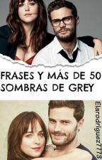 Frases y Mas  de 50 Sombras de Grey by elarodriguez7773
