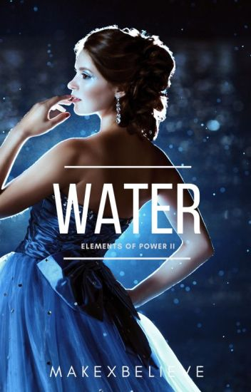 Water {Elements of Power 2}
