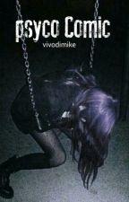 Psyco Comic (Luke hemmings) BOOK 3 IN THE PSYCHOPATHIC SERIES by vivodimike
