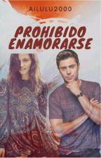 Prohibido enamorarse by ailulu2000