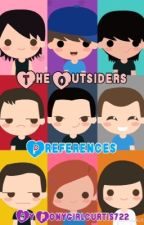 The Outsiders Preferences by nerdistheword722