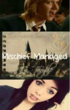 Mischief Managed -A Fred Weasley Love Story- {Re-written} by nessie97